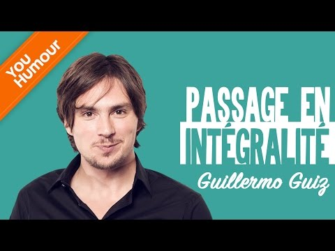 GUILLERMO GUIZ - Passage en intégralité