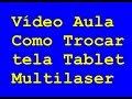 Android Troca Tela Multilaser M7 FULL HD