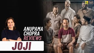 Joji | Movie Review by Anupama Chopra | Fahadh Faasil | Film Companion