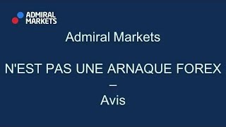 Admiral Markets N'EST PAS UNE ARNAQUE FOREX - AVIS