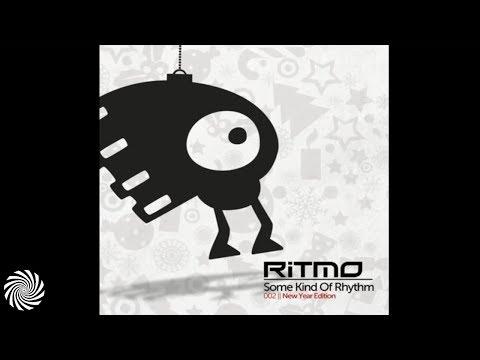 RITMO   Some Kind Of Rhythm 002 Dj Mix