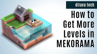 How To Get More Levels from MEKORAMA Android  Games