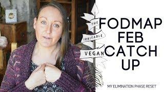 FODMAP February Catch Up
