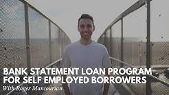 Bank Statement Loan Program for Self Employed Borrowers