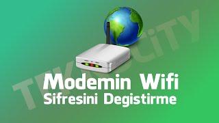 Modemin Wifi Şifresini değiştirme