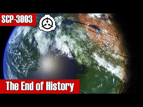SCP-3003 The End Of History | Keter Class | Extraterrestrial / Planet Scp