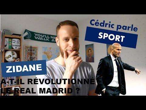 ZIDANE A-T-IL RÉVOLUTIONNÉ LE REAL MADRID ?