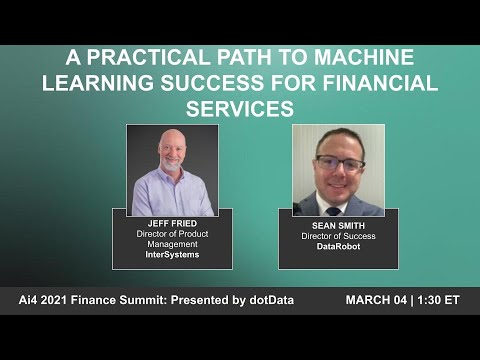 A Practical Path to Machine Learning Success for Financial Services