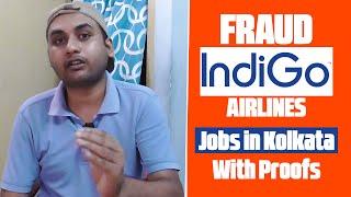 Fraud INDIGO AIRLINES Jobs in Kolkata | Indigo Airlines Job Fraud | Indigo Airlines Fake Job