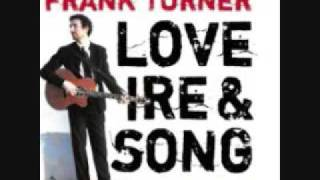 Watch Frank Turner A Love Worth Keeping video