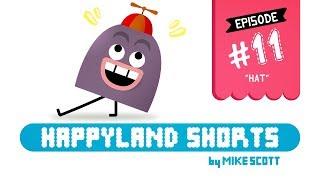 """HappyLand Shorts - Episode 11 - """"HAT"""""""
