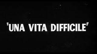 Una Vita Difficile (1961) diaporama