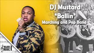 """Ballin"" DJ Mustard Ft. Roddy Ricch Marching/Pep Band Sheet Music Arrangement"