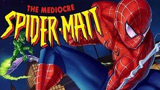 Spider-Man Friend or Foe - The Mediocre Spider-Matt