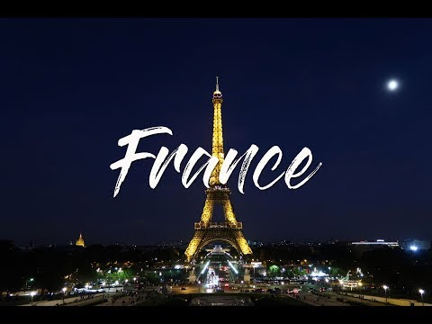 FRANCE 2017: TRAVEL VIDEO