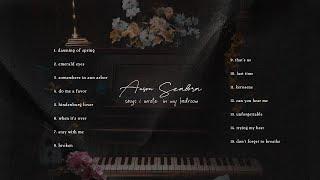 Anson Seabra - Songs I Wrote in My Bedroom (Full Album Mix)