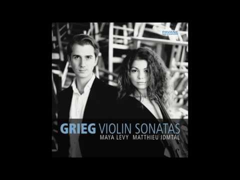 E. Grieg: Violin Sonata No. 2, Op. 13 - Maya Levy / Matthieu Idmtal