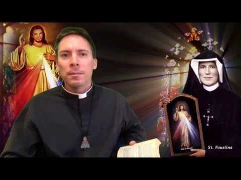 Dying Souls Are Given A Last Chance: St. Faustina, Fr. Mark Goring, CC
