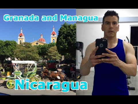 Nicaragua - a Trip to Managua and Granada