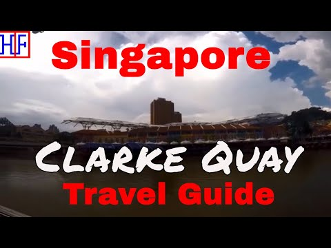 Singapore | Clarke Quay | Travel Guide | Episode# 8