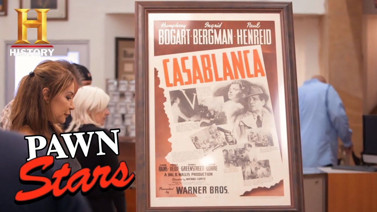 Pawn Stars Casablanca Movie Poster History Youtube