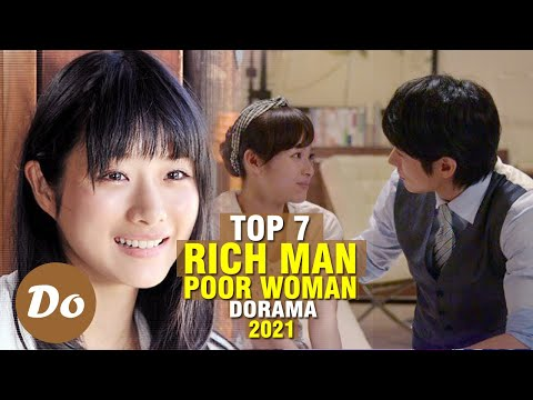 TOP 7 JAPANESE DRAMA ABOUT RICH MAN POOR WOMAN
