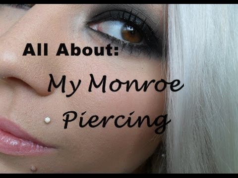 UPDATED: All About My Monroe Piercing.
