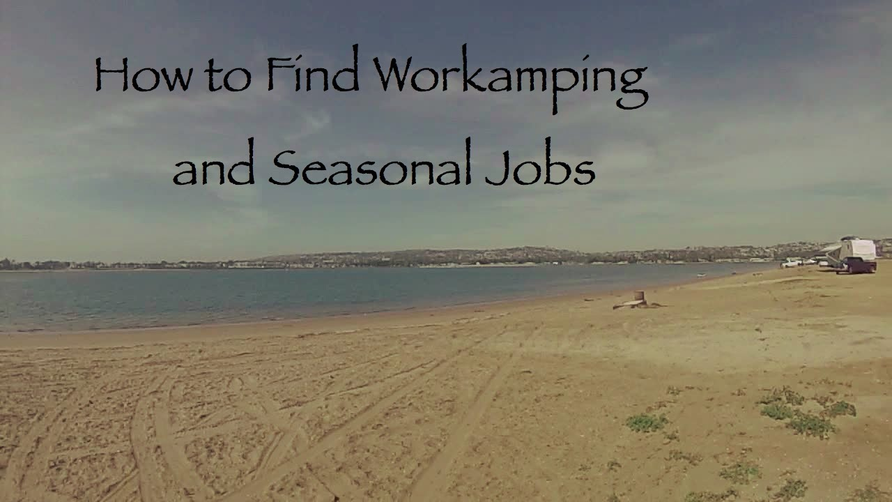 how to workamping jobs seasonal work on the road how to workamping jobs seasonal work on the road