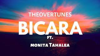 BICARA - TheOvertunes feat  Monita Tahalea | LIRIK | (COVER)