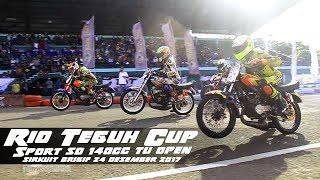 ROAD RACE Rio Teguh Cup RX KING sd 140cc TUNE UP OPEN Brigif Desember 2017