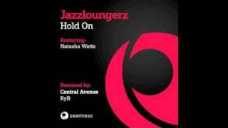 Jazzloungerz feat. Natasha Watts - Hold On (Rafael Yapudjian meets Ryb Vocal Mix)