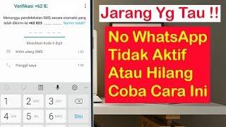 Bisa Dicoba !!! Cara Mengatasi Akun Whatsapp Tak Bisa Verifikasi Nomor Karena No
