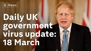 Schools to 'remain closed' from Friday: UK government virus update, 18 March