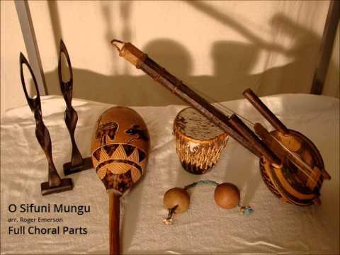 O Sifuni Mungu - Full Choral Parts