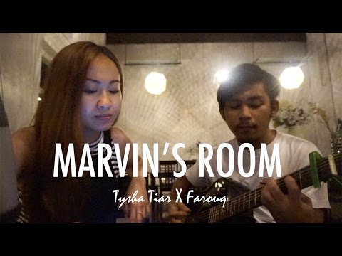 Marvin's Room ★ Cover by Tysha Tiar x Farouq