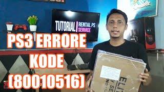 SERVICE PS3 ERRORE CODE (80010516) #bukapaket