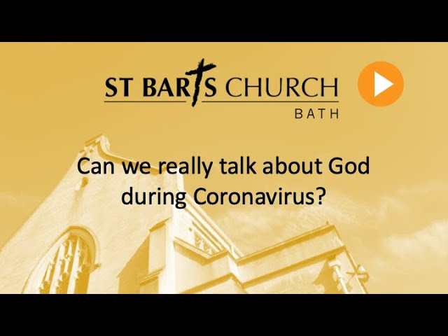 Can we really talk about God during Coronavirus?