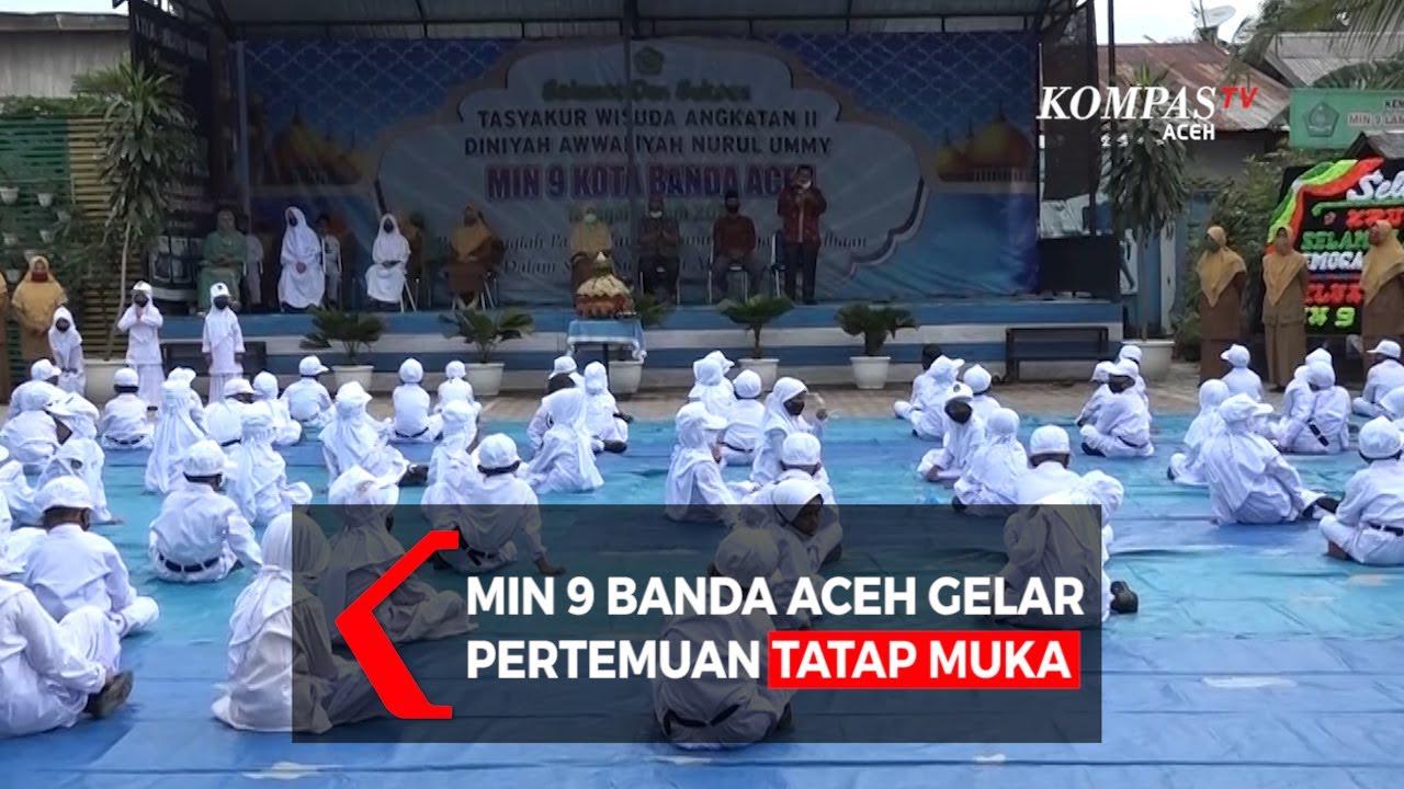 Min 9 Banda Aceh Gelar Pertemuan Tatap Muka Youtube