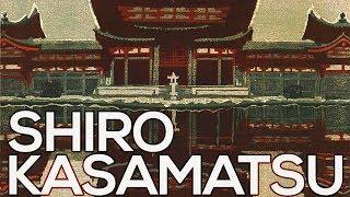 Shiro Kasamatsu: A collection of 231 etchings (HD)