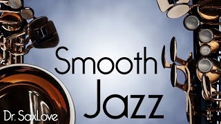 Smooth Jazz • Saxophone Instrumental Music for Serious Chilling and Sophisticated Social Distancing