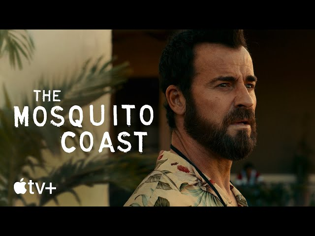 The Mosquito Coast - Official Trailer | Apple TV+