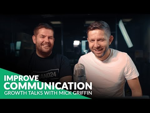 Improve Your Communication | Growth Talks #6