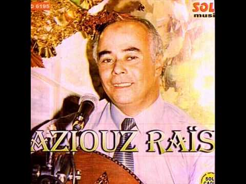 Aziouz Rais-Fine hiya mektouba liya