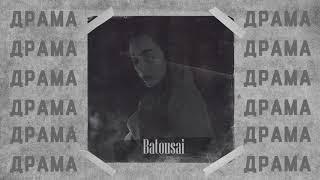 Batousai - Драма