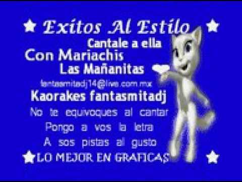 KARAOKE LAS MAÑANITAS PISTA ORIGINAL Con Mariachis