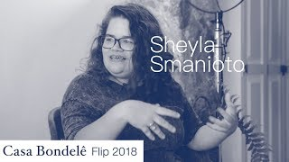 Casa Bondelê FLIP 2018: Bate-papo com Sheyla Smanioto, autora de Desesterro