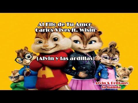Carlos Vives  Al Filo de Tu Amor ft Wisin Alvin y Brittany ⬇suscribete⬇ 🐿
