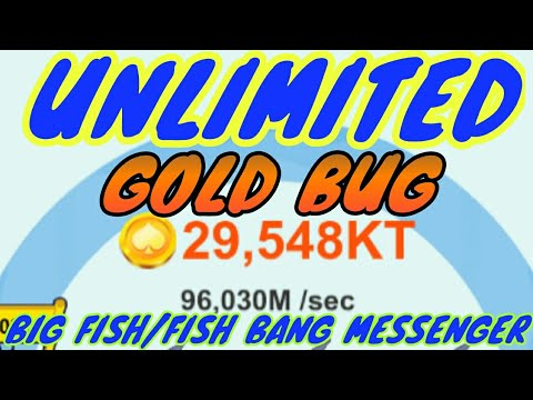 FISH BANG/BIG FISH MESSENGER GAME UNLIMITED GOLD BUG! 100% WORKING! 2019