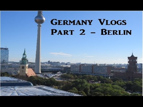 Germany Vlogs part 2 - Berlin - Sights and Shopping