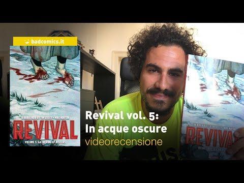 SaldaPress, Image - Revival vol. 5: In acque oscure, la videorecensione